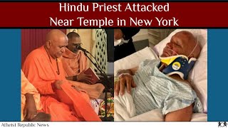 Hindu Priest Attacked Near Temple in New York 🕉️