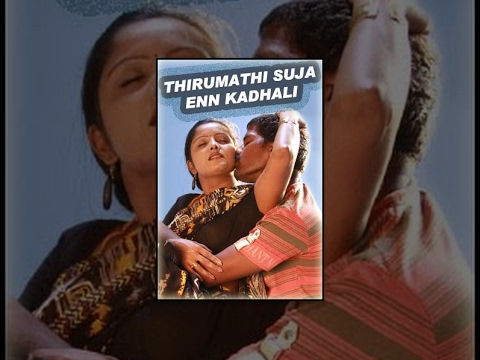 Xxx Mp4 Thirumathi Suja Enn Kadhali Super Hit Tamil Movie New Tamil Movie 3gp Sex