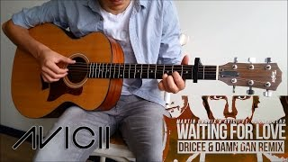 Avicii - Waiting For Love (Fingerstyle Guitar Cover) Guus Music