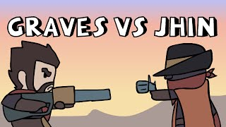 LoL Anims   Graves vs Jhin