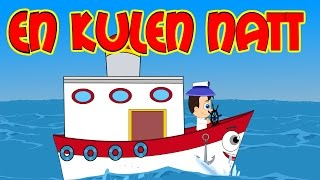 Barnsånger på svenska | En kulen natt med mera | Barnvisor på svenska