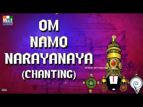 watch OM NAMO NARAYANAYA CHANTING | POPULAR CHANTINGS