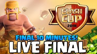 Clash of Clans - CLASH CUP 2018 LIVE FINAL - Final 10 Minutes of War!