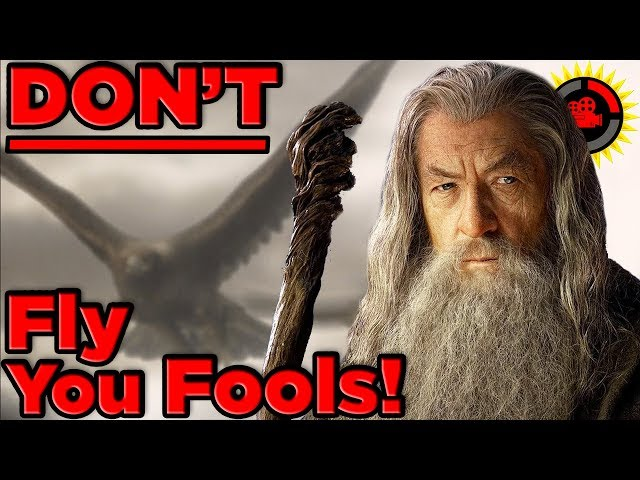 Film Theory: Why You SHOULDN'T FLY to Mordor! (The Lord of the Rings)