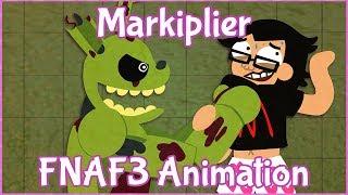 Markiplier Animated - FNAF3/TEA PARTY AT FREDDY'S