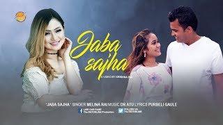 Jaba Sajh II Melina Rai II मेलिना राईको जब साँझ पर्दे गयो-Official Music Video