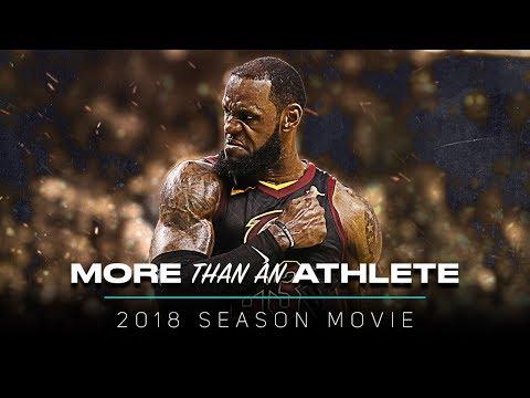 LeBron James Movie More Than An Athlete 2018 Season Mix ᴴᴰ