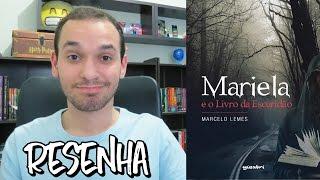 Mariela E O Livro da Escuridão - Marcelo Lemes | Renan Nunes