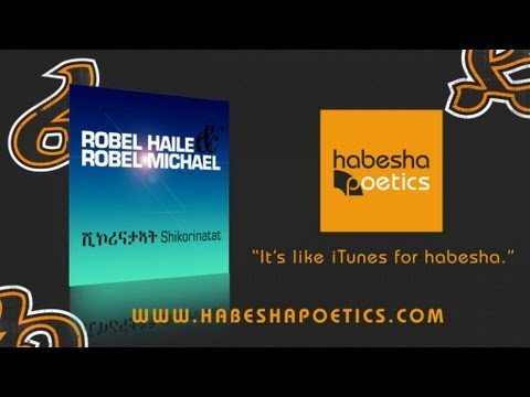 Eritrea Robel Haile & Robel Michael Shikorinatat New Eritrean Music 2014