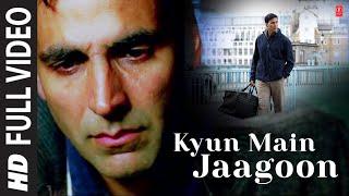 """Kyun Main Jaagoon"" Full Song Patiala House | Akshay Kumar"