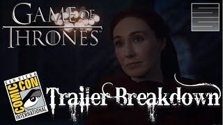 Game Of Thrones Season 7 Official SDCC Comic Con 2017 Trailer Breakdown
