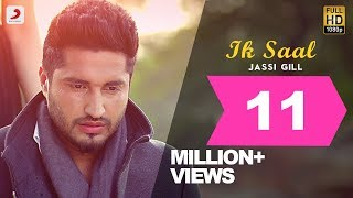 Jassi Gill - Ik Saal | Isha Rikhi | Album Shayar | Latest Punjabi Sad Love Song