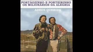 Portãozinho e Porteirinha - Bandoleiro Valente