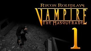 Let's Roleplay Vampire: The Masquerade - Bloodlines Episode 1