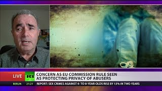 Concern as EU Commission rule seen as protecting privacy of abusers