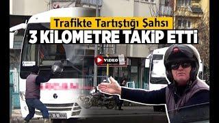 Trafikte tartıştığı şahsı 3 kilometre takip etti - Denizli Haberleri - HABERDENİZLİ.COM