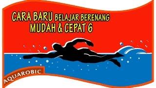 CARA BARU Belajar Berenang, MUDAH dan CEPAT 6 - Gaya Bebas
