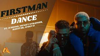 F1rstman ft H-Dhami, Mumzy Stranger, Raxstar, Juggy D - Dance (Prod by Harun B)