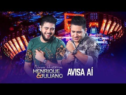 Henrique e Juliano Avisa aí DVD Novas Histórias Ao vivo em Recife