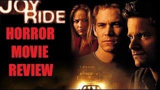 ROADKILL aka JOY RIDE ( 2001 Paul Walker ) Horror Movie Review