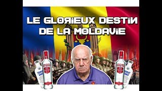 Le Glorieux Destin de la Moldavie