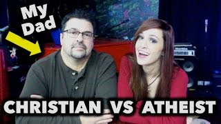 Christian Dad vs Atheist Daughter