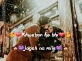 Ye Mausam Ki Barish   Whatsapp Status Video   Half Girlfriend