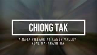 Chiong Tak - A Naga Village In Aamby Valley City Pune Maharashtra