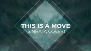 This is a Move - Brandon Lake Ft Tasha Cobbs (Acoustic Cover - Sinhala) Dimuthu Madushantha