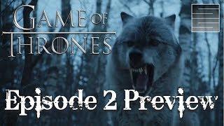 Game Of Thrones Season 7 Episode 2 Preview - Stormborn