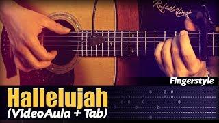 Hallelujah (VIDEOAULA+TAB) Fingerstyle by Rafael Alves