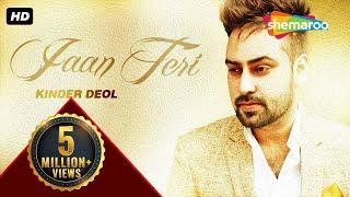 Latest Punjabi Songs | Jaan Teri | Kinder deol I New Punjabi Songs 2016
