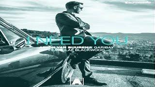 Armin van Buuren with Garibay feat. Olaf Blackwood - I Need You (Club Edit)