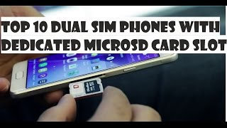 Top 10 Dual SIM Smartphones With Separate microSD Card Slot (no hybrid SIM tray)