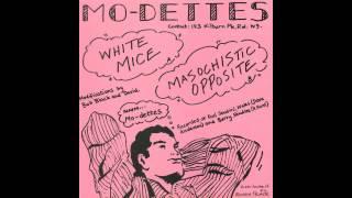 Mo-Dettes - Masochistic Opposite