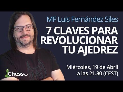 7 Claves para revolucionar tu ajedrez