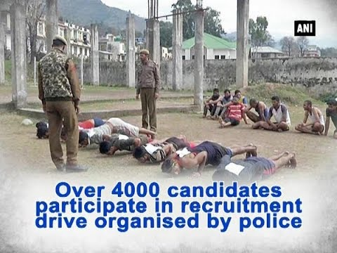 Over 4000 candidates participate in recruitment drive organised by police - ANI #News