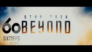 [60FPS] STAR TREK BEYOND  Trailer 2 60FPS HFR HD