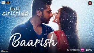 Baarish Song I Half Girlfriend I Arjun Kapoor I Shraddha Kapoor I Bollywood movie 2017