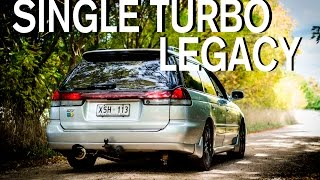 SINGLE TURBO SUBARU LEGACY GT || Pride & Passion