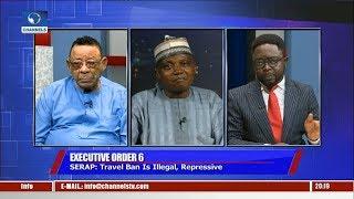 Garba Shehu, Clarke Debate Legality Of Executive Order 6 And The Travel Ban Pt.1 |Politics Today|
