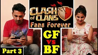 Clash Of Clans Fan Forever | GF vs BF Part 3 (Funny Fanmade Coc Video) -  Dekhte Rahoo