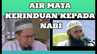 Ustadz Adi hidayat & Syafiq Reza Basalamah || Menangis Dalam Kerinduan Kepada Rasulullah...
