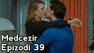 Medcezir-Epizodi 39 (Me titra shqip)