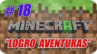 Minecraft - Logro Aventuras - Capitulo 18 - ¡En Busca de Tesoros!