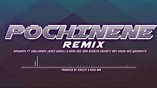 Pochi Nene Remix ft Khaligraph Jones, Godzilla, Rossa Ree, Izzo B, Country Boy, Young D, Wakorinto