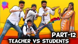 TEACHER VS STUDENTS PART 12 | BakLol Video |