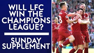 Who will win the Champions League; Real Madrid or Liverpool?   Sunday Supplement   Full Show