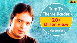 Tum To Thehre Pardesi | Altaf Raja | Best Hindi Album Songs | Video Jukebox - Romantic Hits