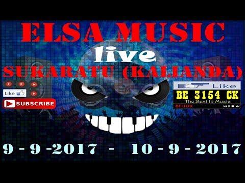 ELSA MUSIC LIVE SUKARATU KALIANDA 2